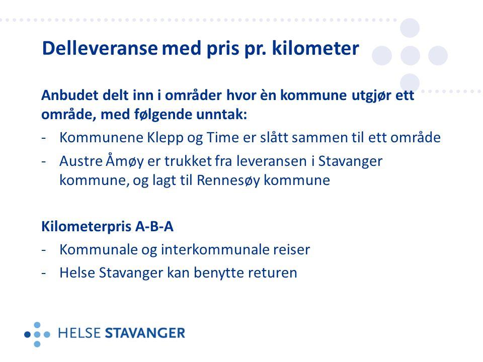 Anbudet delt inn i områder hvor èn kommune utgjør ett område, med følgende unntak: -Kommunene Klepp og Time er slått sammen til ett område -Austre Åmøy er trukket fra leveransen i Stavanger kommune, og lagt til Rennesøy kommune Kilometerpris A-B-A -Kommunale og interkommunale reiser -Helse Stavanger kan benytte returen Delleveranse med pris pr.