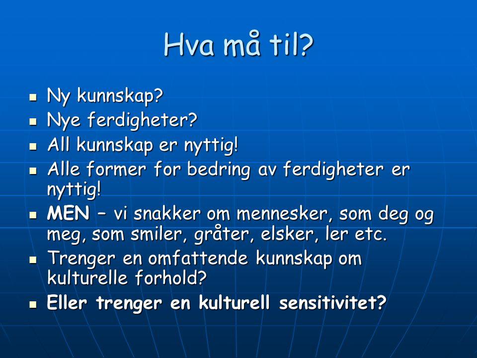 Hordalandsmodellen – opplæring i tverrkulturell kommunikasjon .