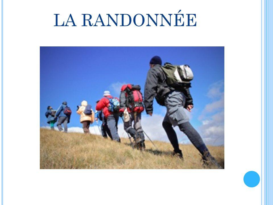 LA RANDONNÉE