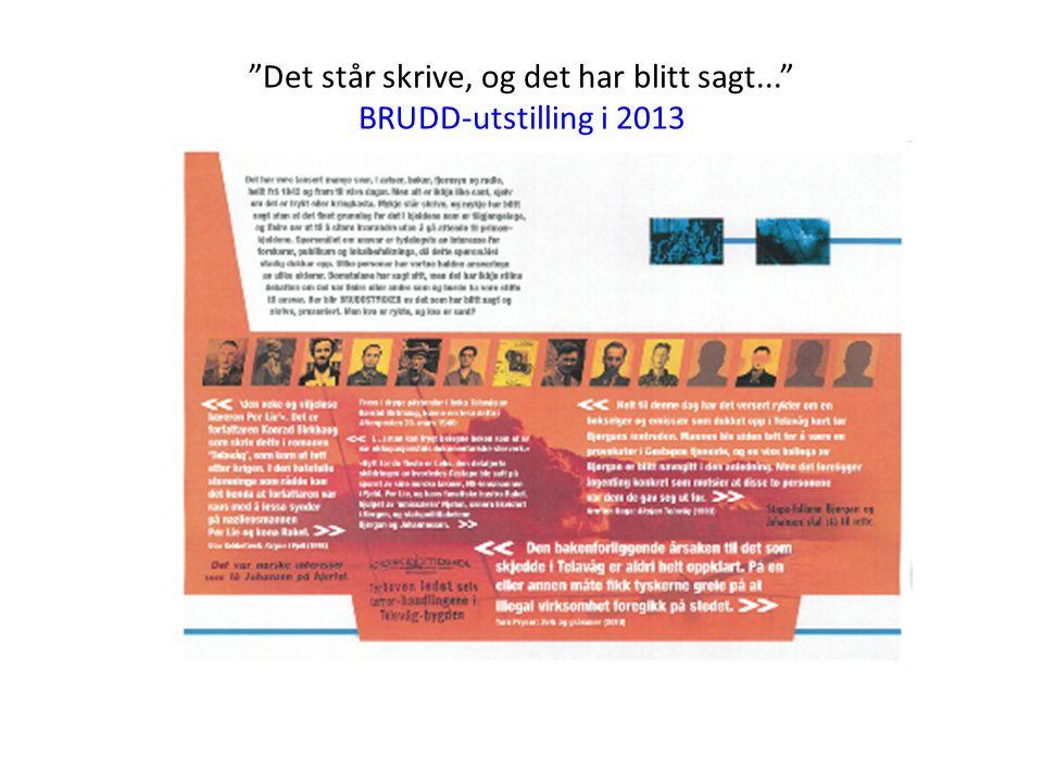 Det står skrive, og det har blitt sagt... BRUDD-utstilling i 2013