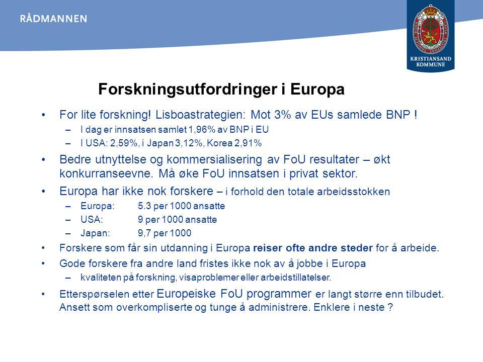 Forskningsutfordringer i Europa For lite forskning.