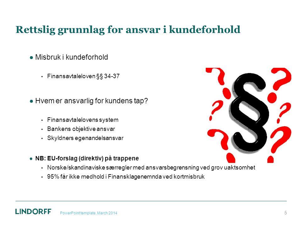 Forutsetninger for bruk av bestemmelsen PowerPoint template, March 2014 16 Kredittyter (Utsteder ) Selger (nærings drivende) kreditthandel