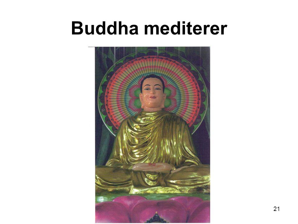 21 Buddha mediterer