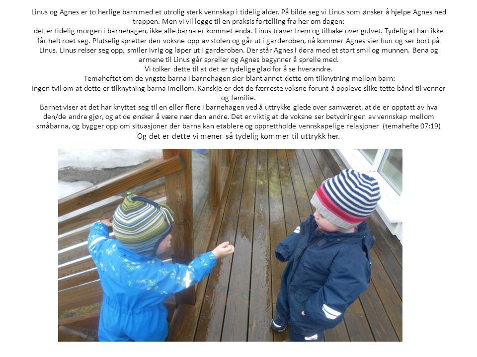 Linus og Agnes er to herlige barn med et utrolig sterk vennskap i tidelig alder.