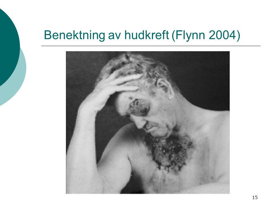 15 Benektning av hudkreft (Flynn 2004)