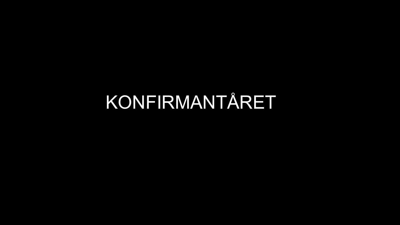 KONFIRMANTÅRET