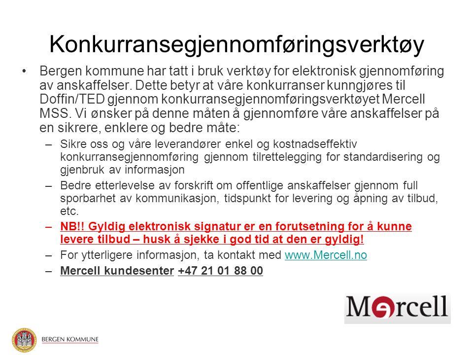 Konkurransegjennomføringsverktøy Bergen kommune har tatt i bruk verktøy for elektronisk gjennomføring av anskaffelser.