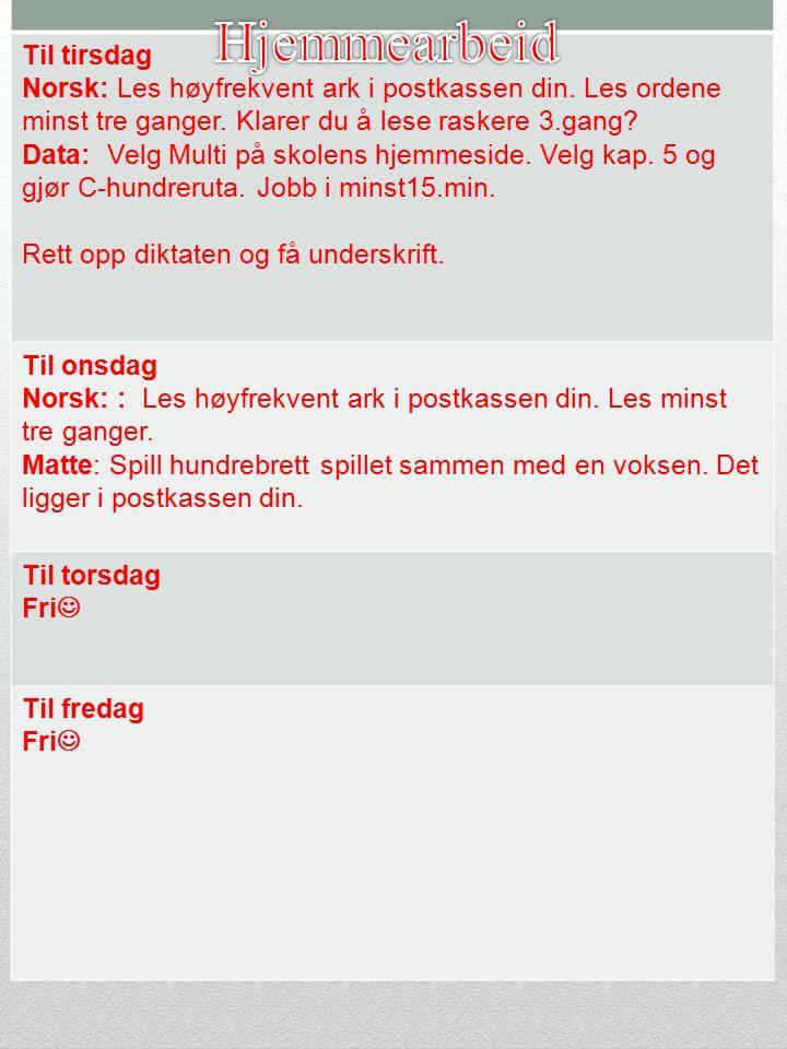 Til tirsdag Norsk: Les høyfrekvent ark i postkassen din.