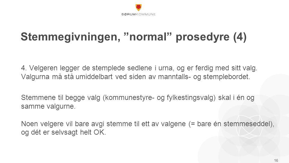 Stemmegivningen, normal prosedyre (4) 4.