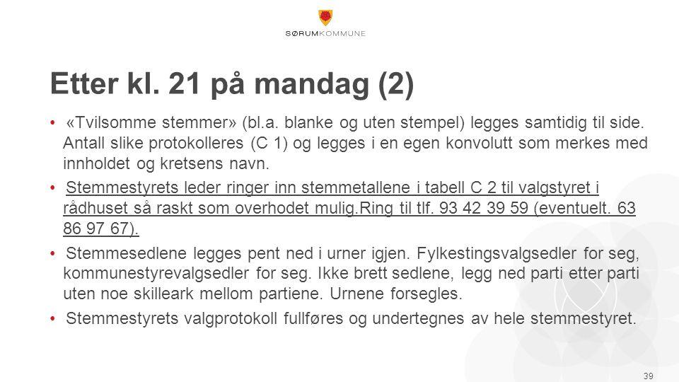 Etter kl. 21 på mandag (2) «Tvilsomme stemmer» (bl.a.