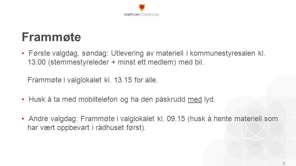 Frammøte Første valgdag, søndag: Utlevering av materiell i kommunestyresalen kl.