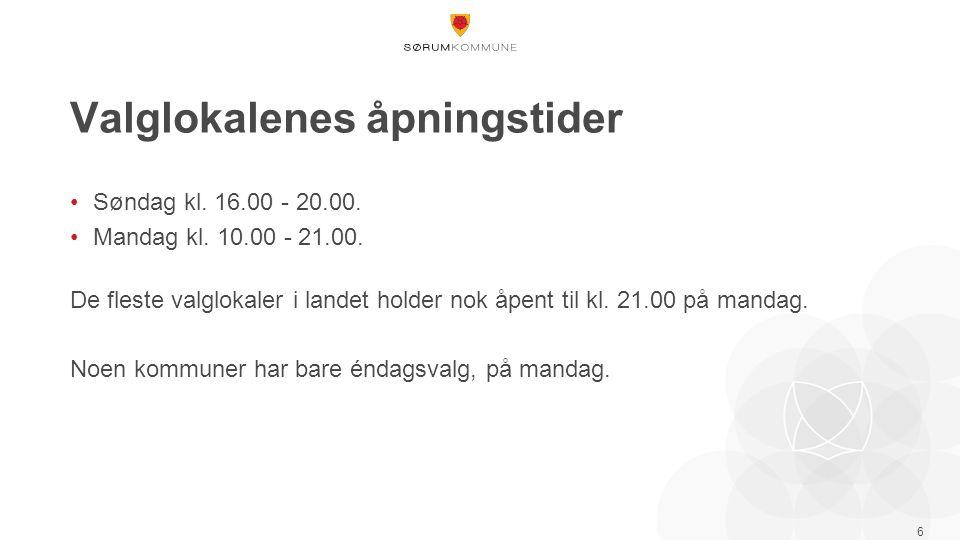 Valglokalenes åpningstider Søndag kl. 16.00 - 20.00.