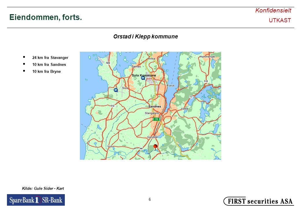 Konfidensielt UTKAST 6 Eiendommen, forts. Orstad i Klepp kommune Kilde: Gule Sider - Kart  24 km fra Stavanger  10 km fra Sandnes  10 km fra Bryne