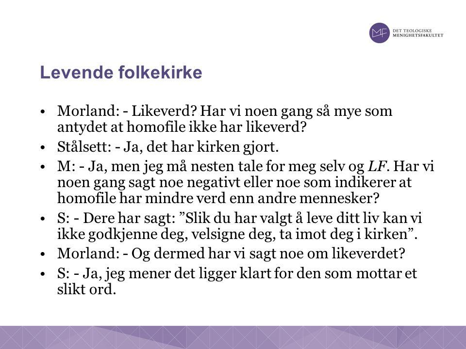 Levende folkekirke Morland: - Likeverd.