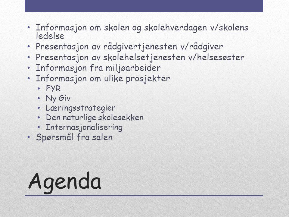 Agenda Informasjon om skolen og skolehverdagen v/skolens ledelse Presentasjon av rådgivertjenesten v/rådgiver Presentasjon av skolehelsetjenesten v/he
