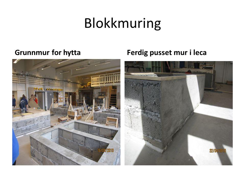 Blokkmuring Grunnmur for hyttaFerdig pusset mur i leca