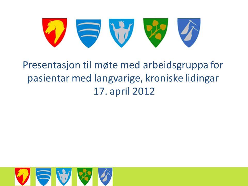 Presentasjon til møte med arbeidsgruppa for pasientar med langvarige, kroniske lidingar 17.