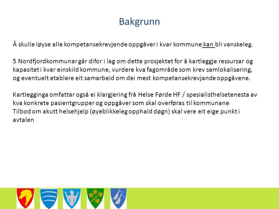 Hovudmålsetting fase 1 At kommunane har ei fullstendig oversyn over kva kompetansekrevjande oppgåver den einskilde kommune kan og skal løyse, kva konkrete oppgåver Nordfjordkommunane må samarbeide om, og kva samhandlingsmodell som bør prøvast ut