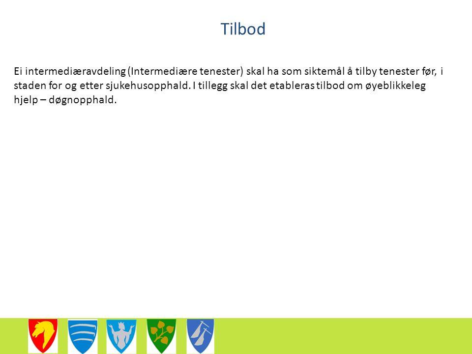 Tilbod Ei intermediæravdeling (Intermediære tenester) skal ha som siktemål å tilby tenester før, i staden for og etter sjukehusopphald.