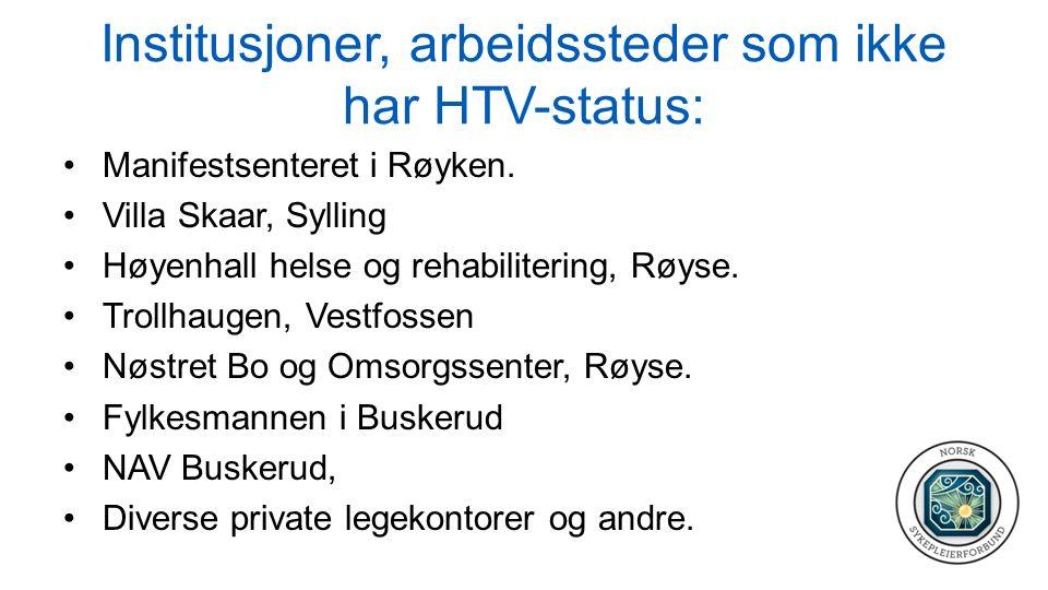Institusjoner, arbeidssteder som ikke har HTV-status: Manifestsenteret i Røyken.
