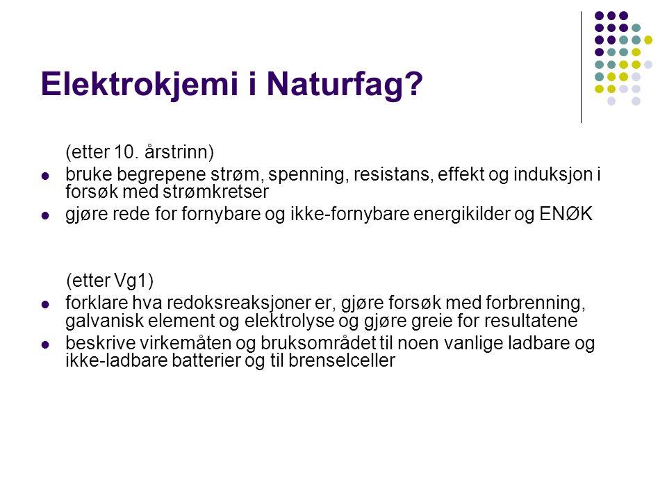 Elektrokjemi i Naturfag. (etter 10.