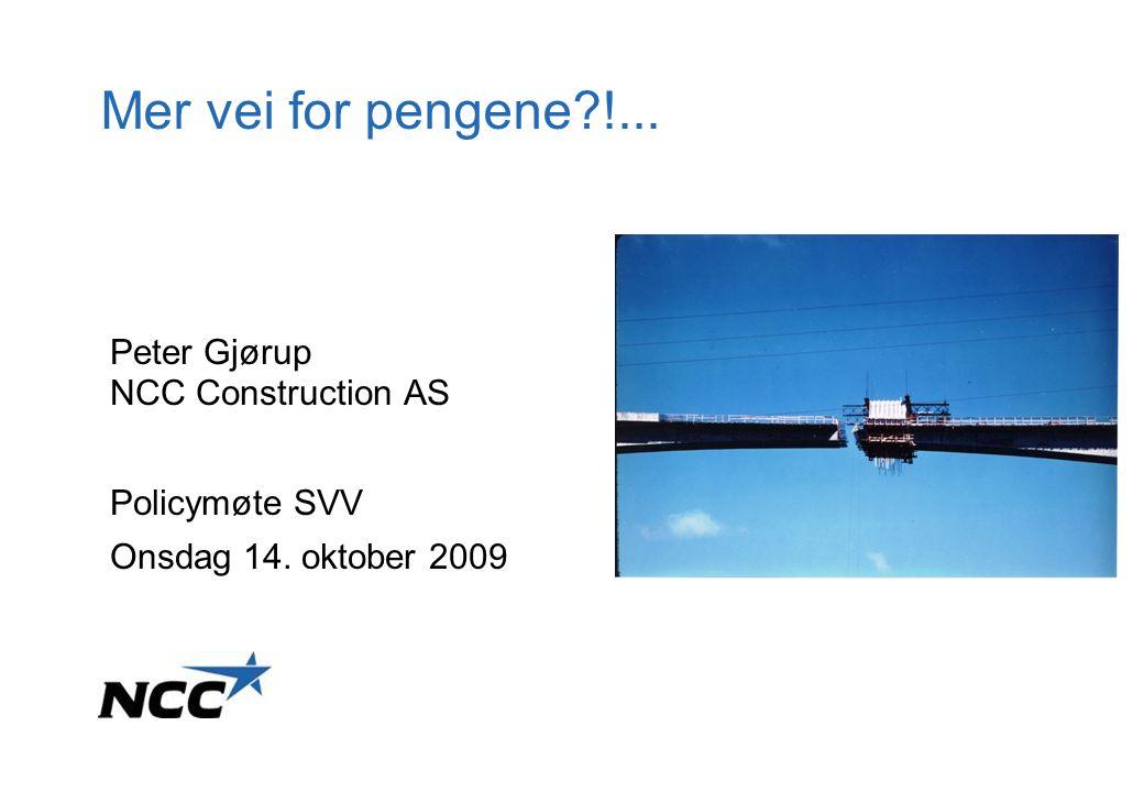 NCC Construction AS – Peter Gjørup 2009-10-142 Kostnadstrenden frem till 2012 *KPI, ref Konjunkturinstitutet – gjennomsnittet er 2% med variation ±0,5 prosentenheter % Prognose for KPI* Totalt 2007-2012: 12% Bransjetrend for produksjonskostnadene Totalt 2007-2012: 30%