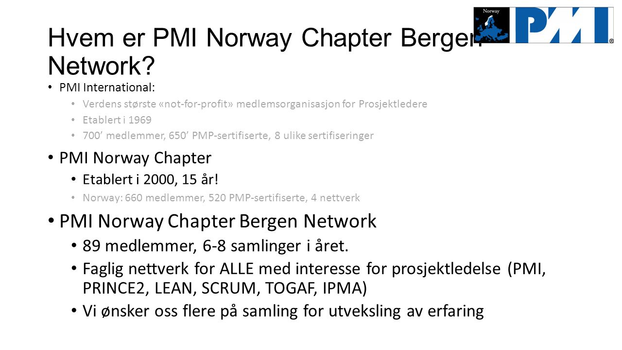 Hvem er PMI Norway Chapter Bergen Network.