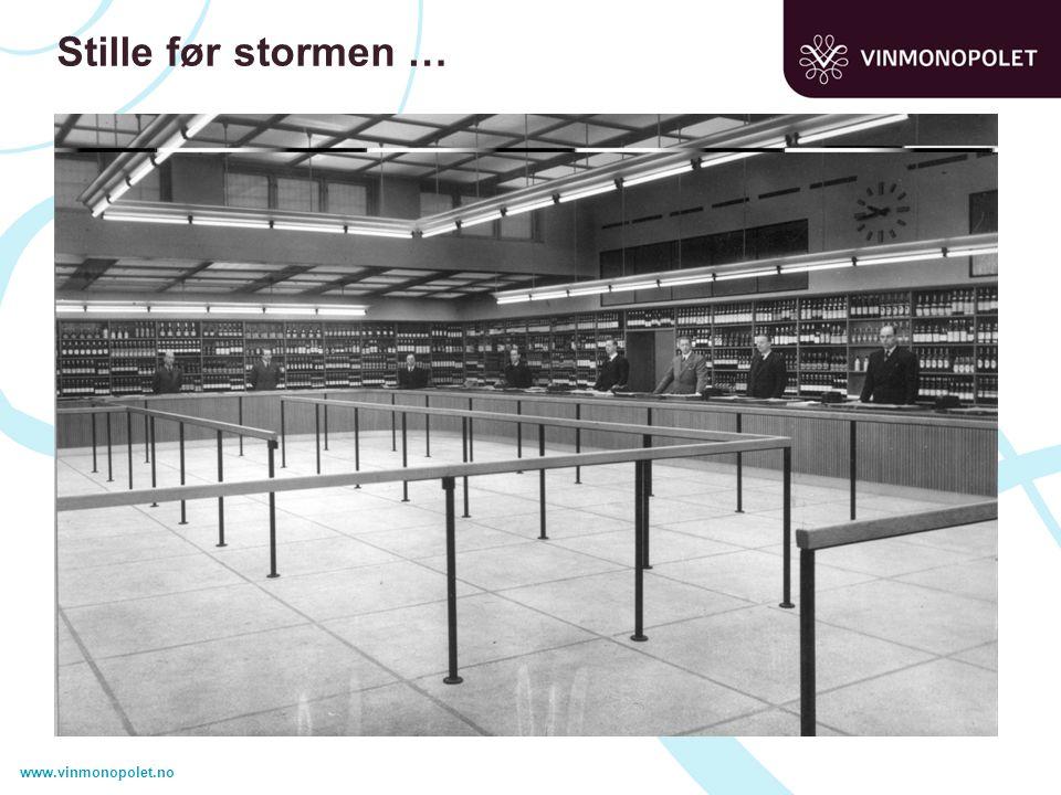 www.vinmonopolet.no Stille før stormen …