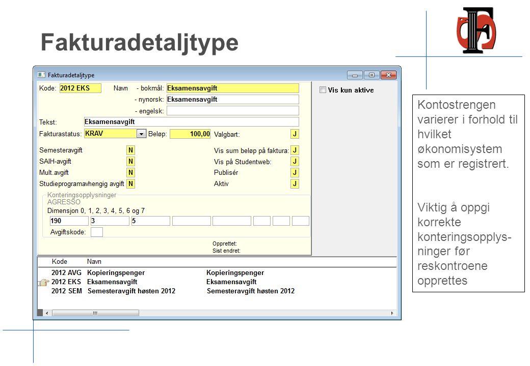 Fakturadetaljtype Kontostrengen varierer i forhold til hvilket økonomisystem som er registrert.