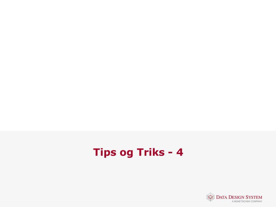 Tips og Triks - 4