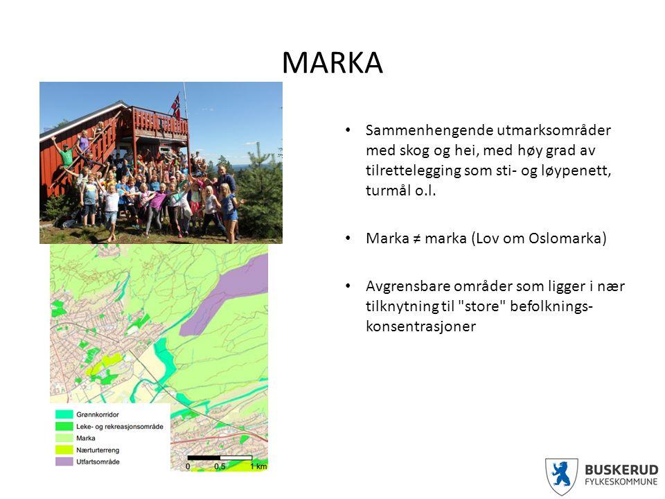 MARKA Sammenhengende utmarksområder med skog og hei, med høy grad av tilrettelegging som sti- og løypenett, turmål o.l.