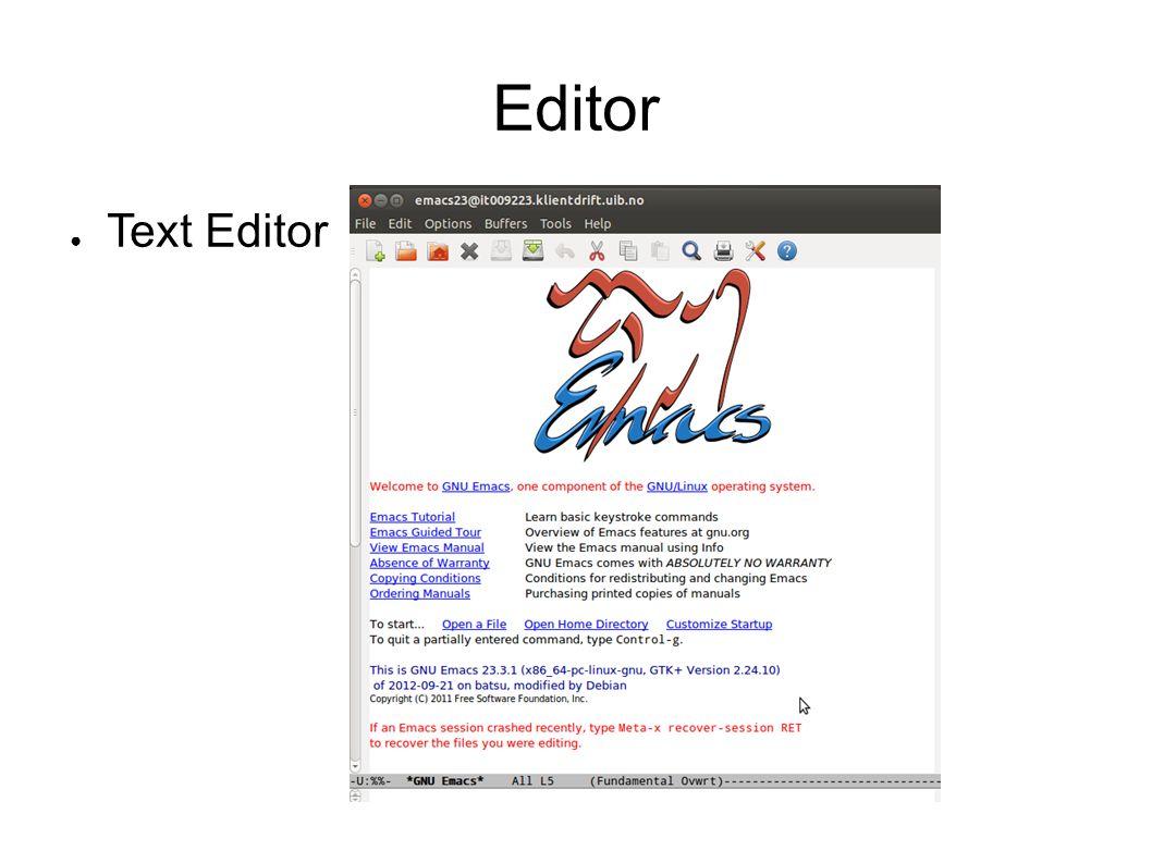 Editor ● Text Editor
