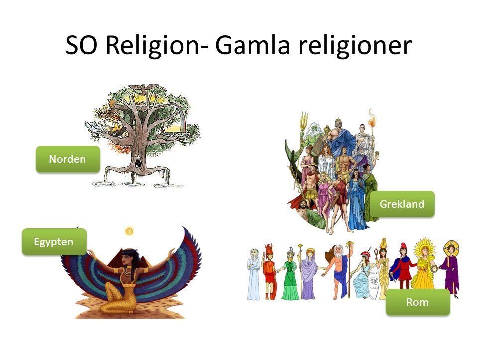 SO Religion- Gamla religioner Norden Egypten Rom Grekland