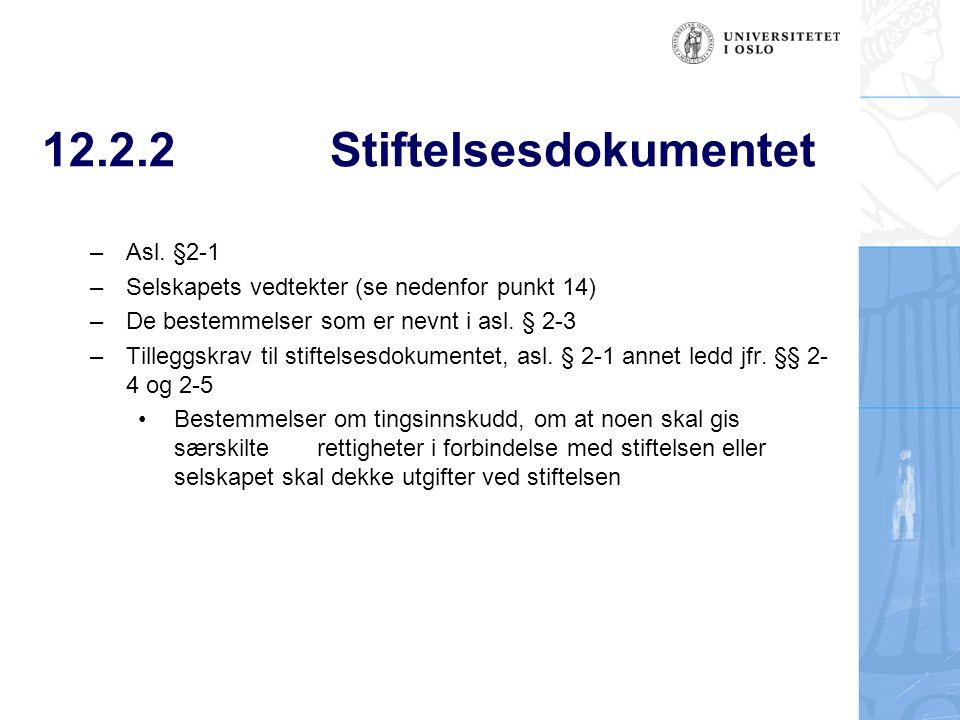 12.2.2Stiftelsesdokumentet – Asl.