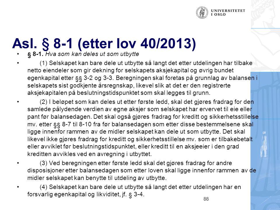 Asl. § 8-1 (etter lov 40/2013) § 8-1.