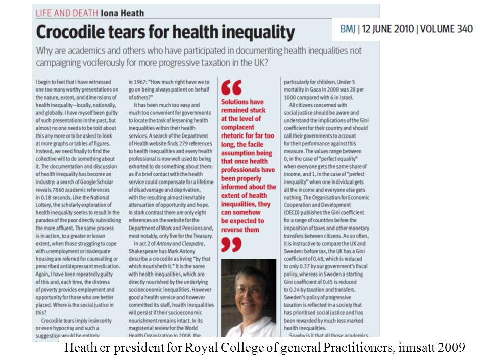 Heath er president for Royal College of general Practitioners, innsatt 2009