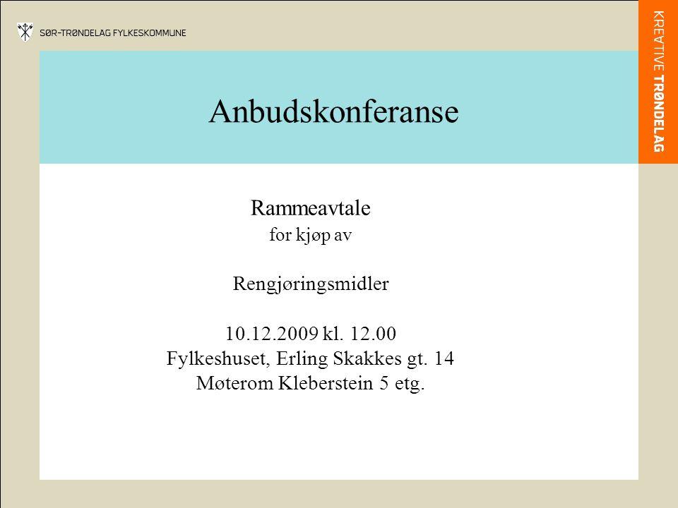 Anbudskonferanse Rammeavtale for kjøp av Rengjøringsmidler 10.12.2009 kl.