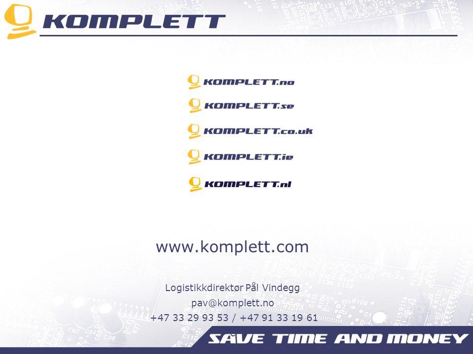 www.komplett.com Logistikkdirektør Pål Vindegg pav@komplett.no +47 33 29 93 53 / +47 91 33 19 61 e