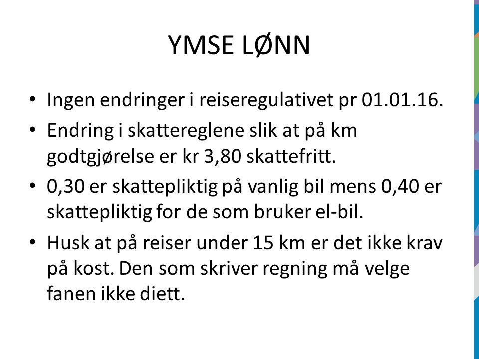 YMSE LØNN Ingen endringer i reiseregulativet pr 01.01.16.