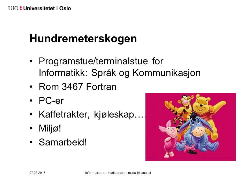 Hundremeterskogen Programstue/terminalstue for Informatikk: Språk og Kommunikasjon Rom 3467 Fortran PC-er Kaffetrakter, kjøleskap….