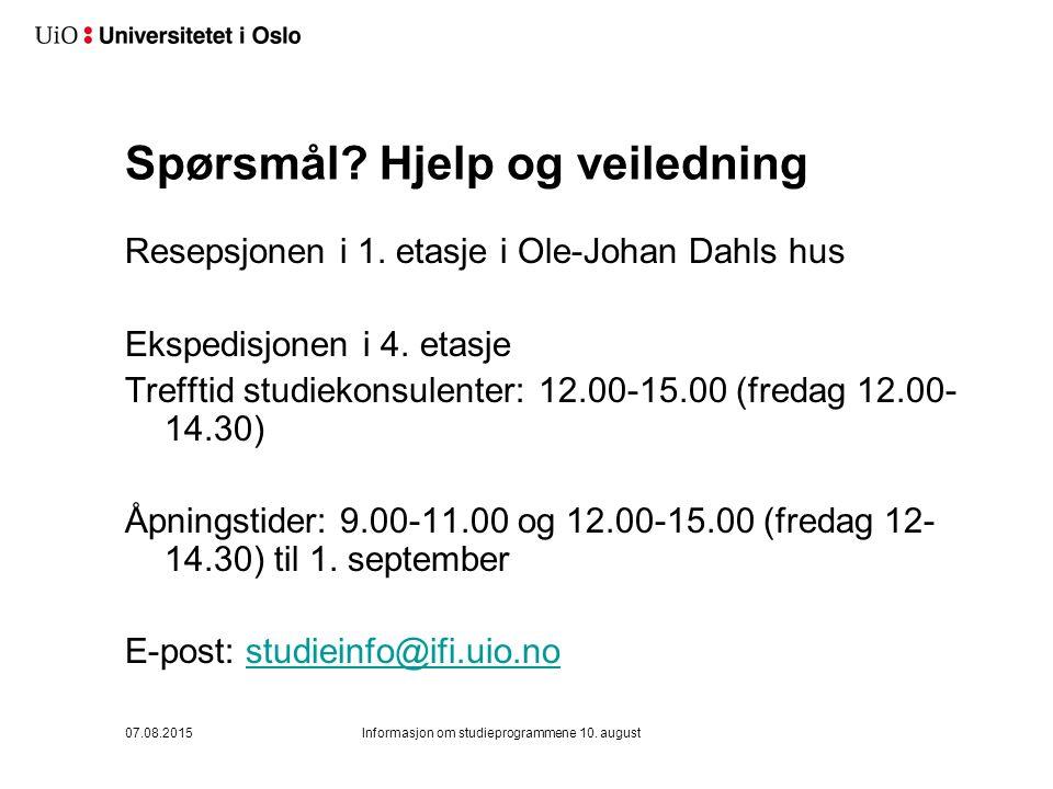 Spørsmål. Hjelp og veiledning Resepsjonen i 1. etasje i Ole-Johan Dahls hus Ekspedisjonen i 4.