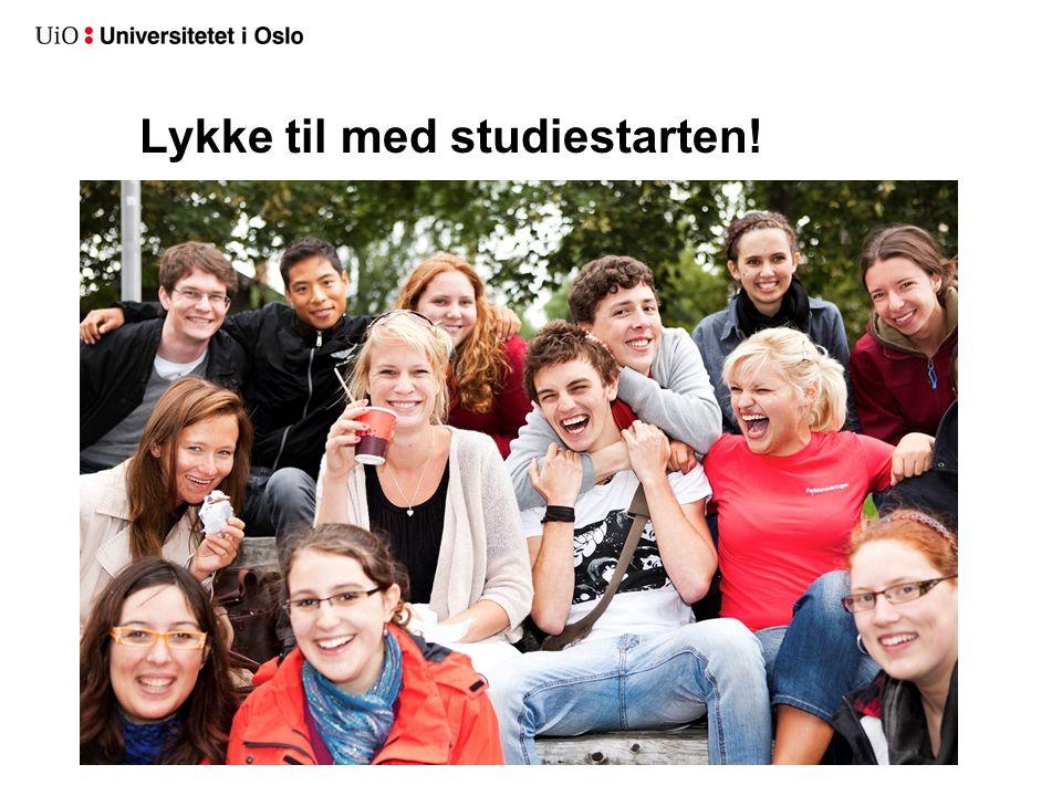 Lykke til med studiestarten! 11. 08. 2014Informasjon om studieprogrammene 11. august
