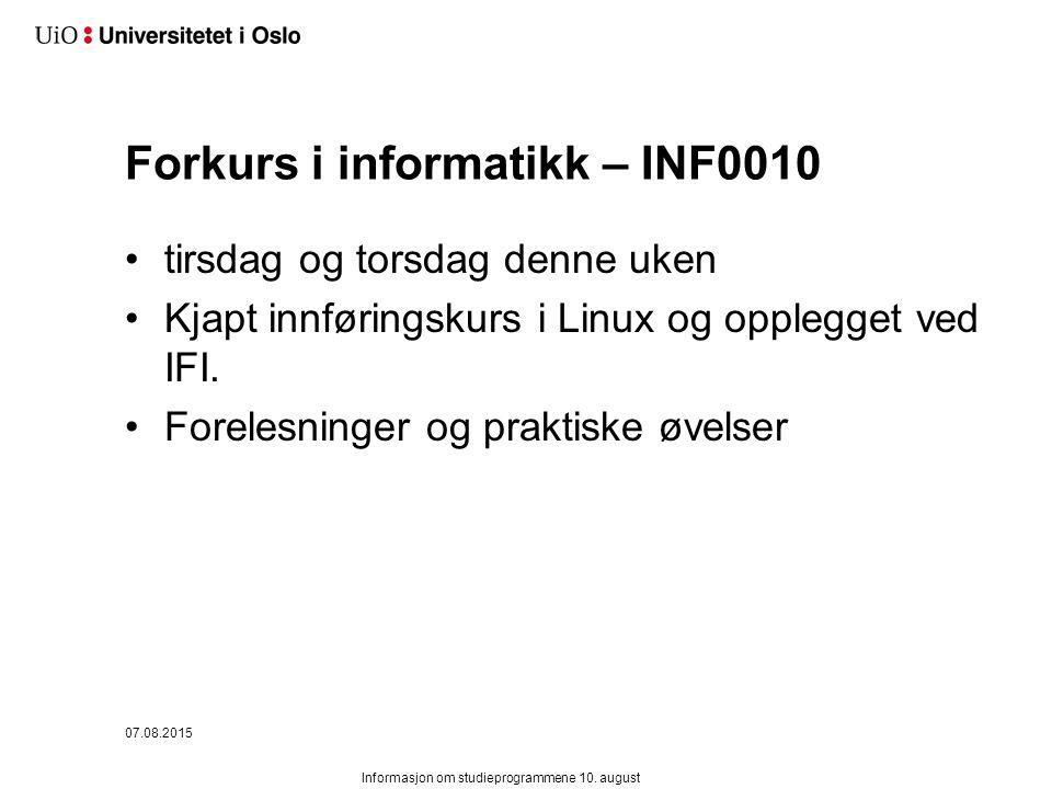 Forkurs i informatikk – INF0010 tirsdag og torsdag denne uken Kjapt innføringskurs i Linux og opplegget ved IFI.