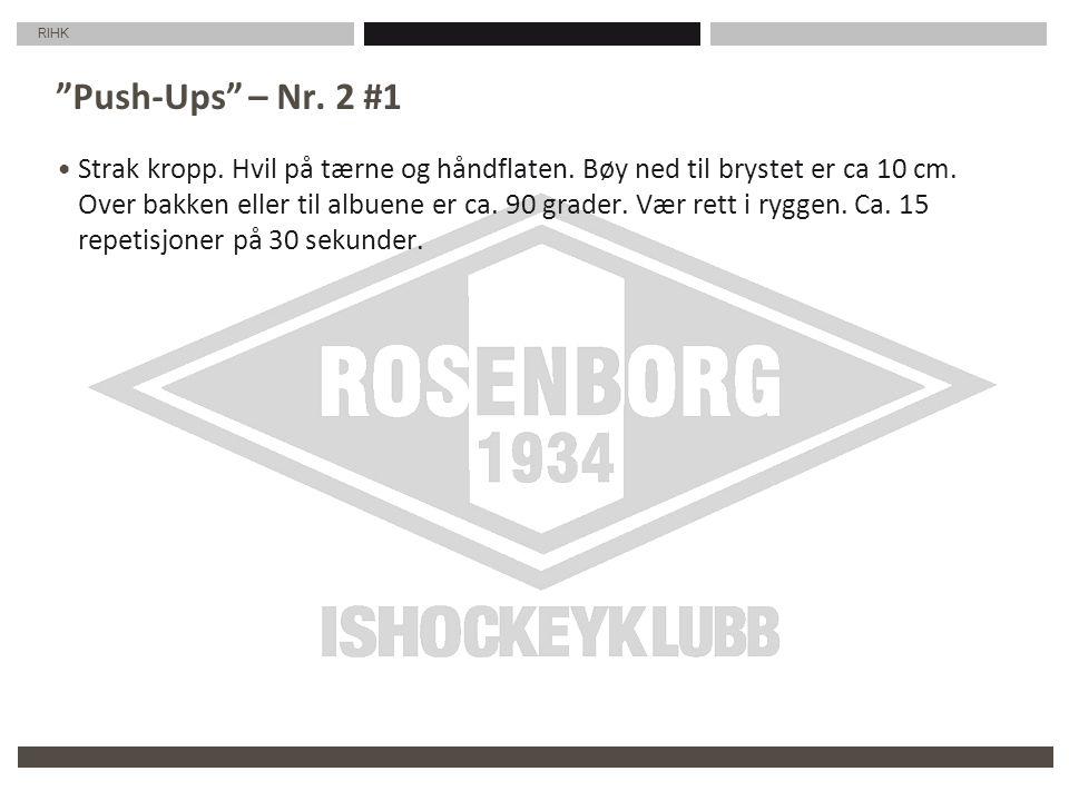 RIHK Push-Ups – Nr. 2 #1 Strak kropp. Hvil på tærne og håndflaten.
