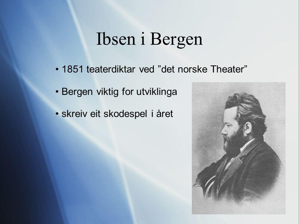 Ibsen i Kristiania 2 1857 artistisk direktør for Christiania norske Theater 1858 giftet seg med Suzannah Thoresen 1859 vesle julaften, sonen Sigurd blei født 1864 drog til Roma