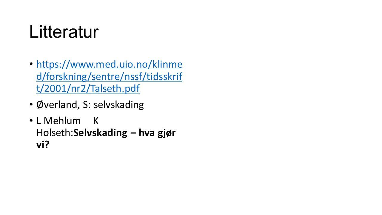 Litteratur https://www.med.uio.no/klinme d/forskning/sentre/nssf/tidsskrif t/2001/nr2/Talseth.pdf https://www.med.uio.no/klinme d/forskning/sentre/nss