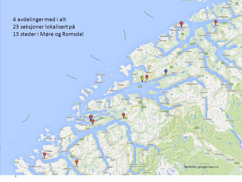 4 avdelinger med i alt 23 seksjoner lokalisert på 13 steder i Møre og Romsdal Kartkilde: googlemaps.no