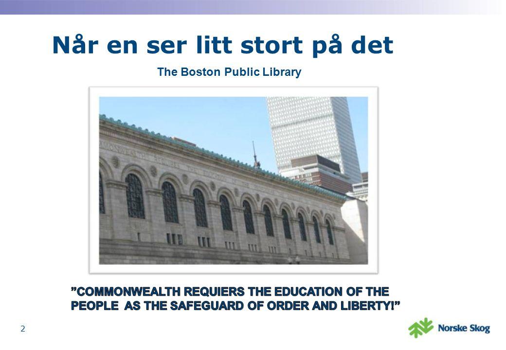 Når en ser litt stort på det 2 The Boston Public Library