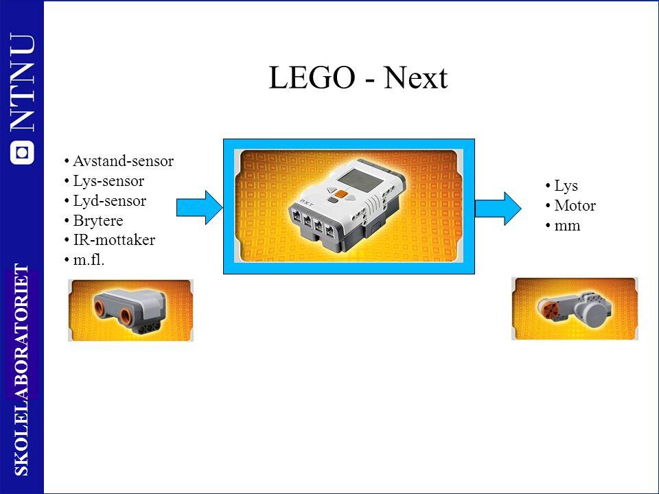 7 SKOLELABORATORIET LEGO - Next Behandling av informasjon Lys Motor mm Avstand-sensor Lys-sensor Lyd-sensor Brytere IR-mottaker m.fl.