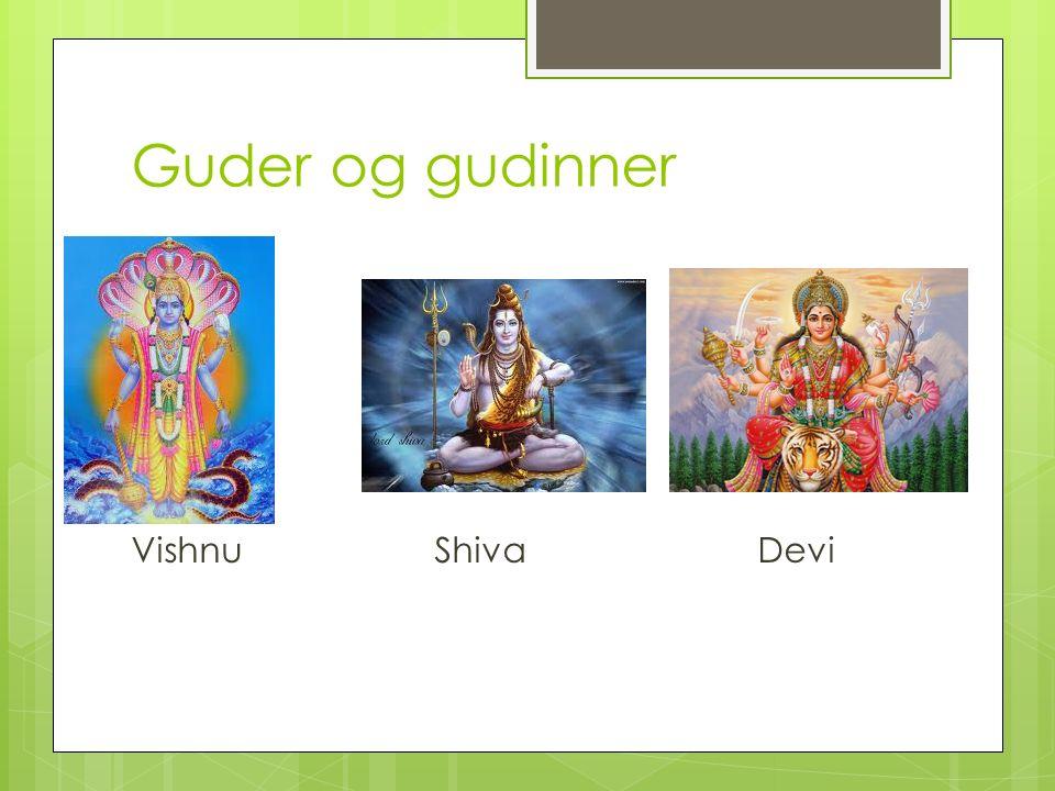 Guder og gudinner Vishnu Shiva Devi